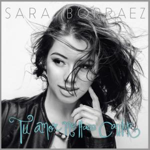az B61468 Tu Amor Me Hace Cantar Sara Borraez